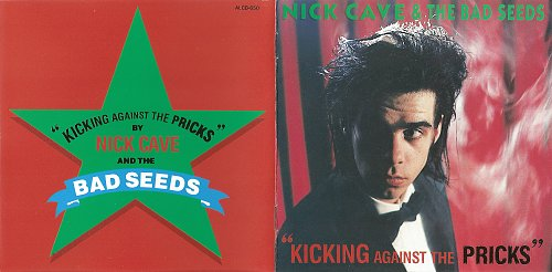 Nick Cave & The Bad Seeds - Kicking Against The Pricks (1986)