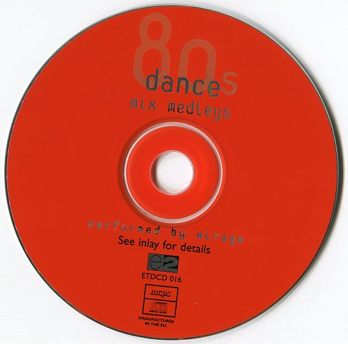 Mirage - 80's Dance Mix Medleys (1998)