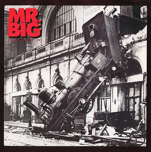 Mr. Big - Lean into it (1991)