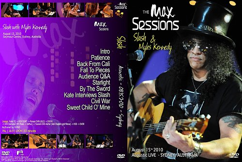 Slash & Myles Kennedy - Max Sessions, Sydney (2010)