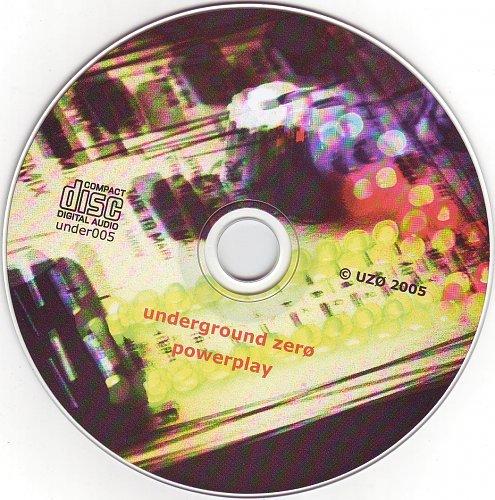 Underground Zero - Powerplay (2005)