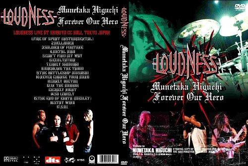 Loudness - Munetaka Higuchi Forever Our Hero (2009)