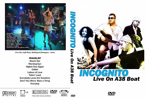 Incognito - Live On A38 Boat, Hungary (2007)