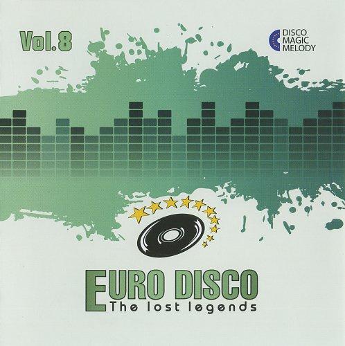 V.A. - Euro Disco: The Lost Legends Vol. 08 (2017)