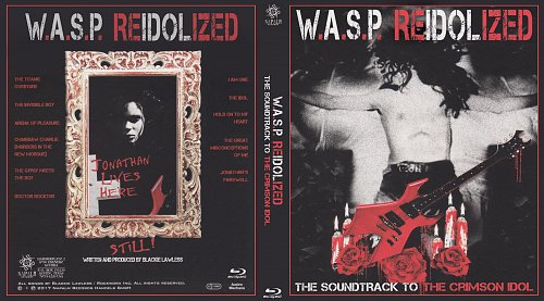 W.A.S.P. - ReIdolized: The Soundtrack To The Crimson Idol (2018)