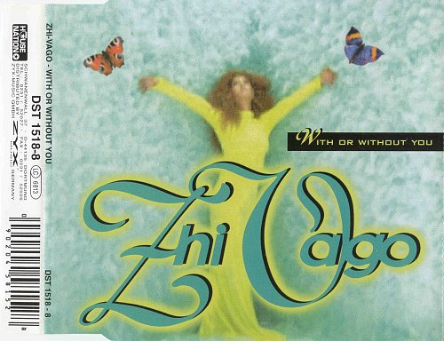Zhi-Vago - With Or Without You (CDM)