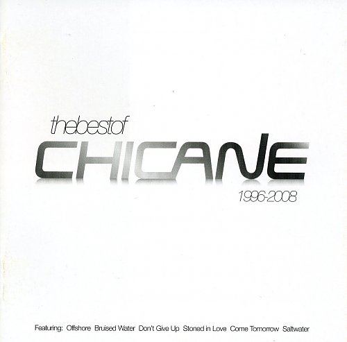 Chicane - The Best Of Chicane 1996-2008 (2008)