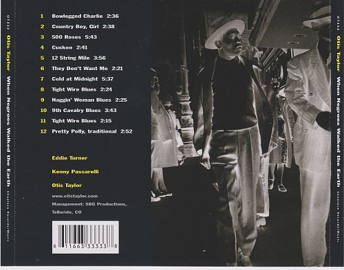 Otis Taylor - When Negroes Walked the Earth (1997)