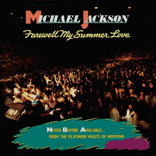 MICHAEL JACKSON - Farewell My Summer Love (1984)