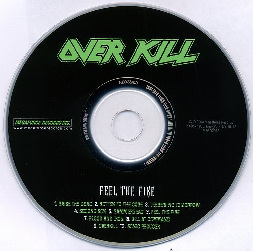 Overkill - Fuck You And Then Some / Feel The Fire (2005)