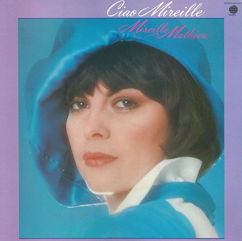 Mireille Mathieu - Ciao Mireille (1976) [LP Overseas Records SUX-18-V]