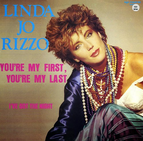 Linda Jo Rizzo - You're My First, You're My Last (1986) [12'' Maxi-Single, ZYX Records ZYX 12-5432]