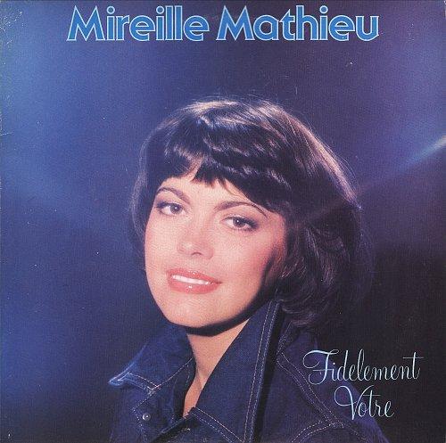 Mireille Mathieu - Fidelement Votre (1978) [LP Overseas Records SUX-126-V]