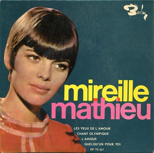 Mireille Mathieu - 1. Les Yeux De L'Amour (1960's) [SP Barclay EP-70-167]