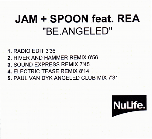 Jam & Spoon feat. Rea - Be.Angeled (2001)