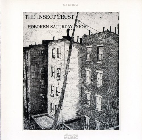 The Insect Trust - Hoboken Saturday Night (1970)