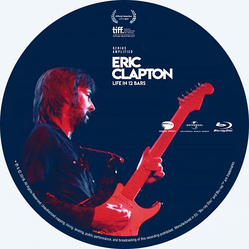 Eric Clapton - Life In 12 Bars (2018)
