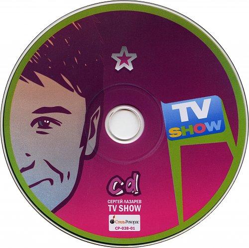 Лазарев Сергей - TV Show (2007)