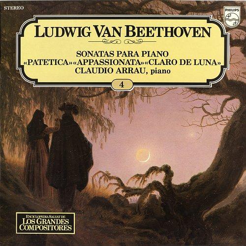 """Arrau,Claudio-Ludwig van Beethoven-Sonatas Para Piano """"Patética"""" """"Appassionata"""" """"Claro De Luna(1981)"""