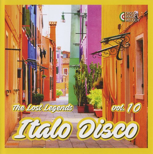 V.A. - Italo Disco: The Lost Legends Vol. 10 (2017)