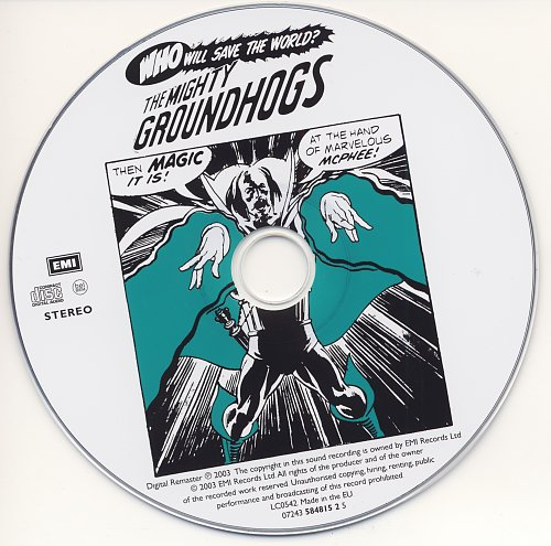 Groundhogs - Who Will Save The World (1972)