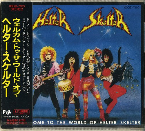 Helter Skelter - Welcome To The World Of Helter Skelter (1988)