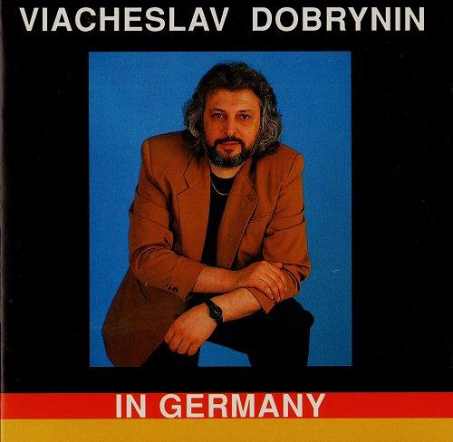 Добрынин Вячеслав - Вячеслав Добрынин в Германии (1994)
