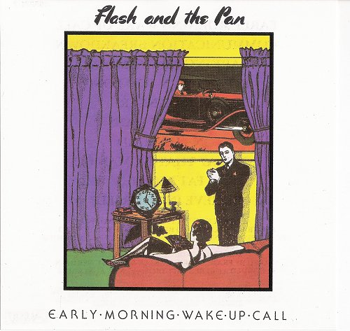 Flash And The Pan - Early Morning Wake Up Call (1984)