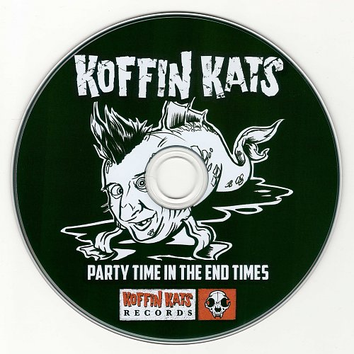 Koffin Kats - Party Time In The End Times (2017)
