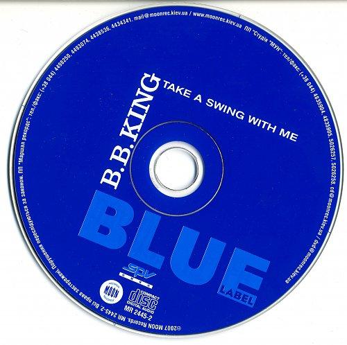 B.B. King - Take A Swing With Me (2006)