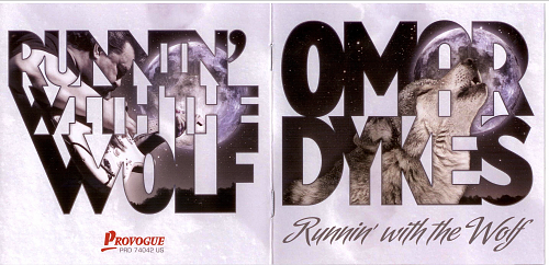 Omar Dykes - Runnin' With The Wolf (2013)