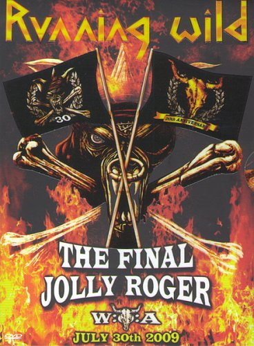 Running Wild - The Final Jolly Roger (2011)