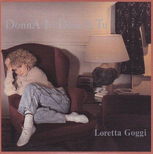 Loretta Goggi - Donna Io Donna Tu (1988)