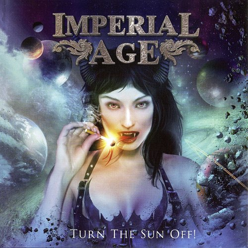 Imperial Age - Turn The Sun Off! (2012 Navaho Hut., Imperial Music Russia, Russia)