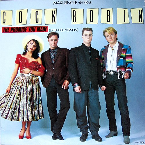 Cock Robin - The Promise You Made (Extended Version) (Vinyl, 12`) (1986)