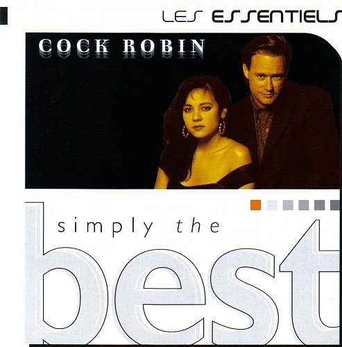 Cock Robin - Simply The Best (1999)