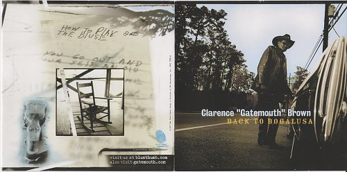Clarence 'Gatemouth' Brown - Back To Bogalusa (2001)
