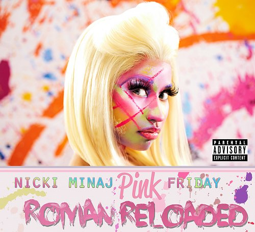 Nicki Minaj - Pink Friday: Roman Reloaded (2012)