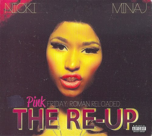 Nicki Minaj - Pink Friday: Roman Reloaded - The Re-Up (2012)