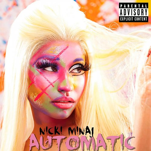 Nicki Minaj - Automatic (Single) (2012)
