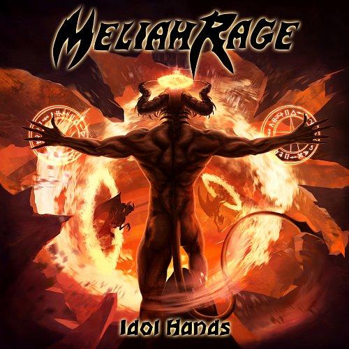 Meliah Rage - Idol Hands (2018)