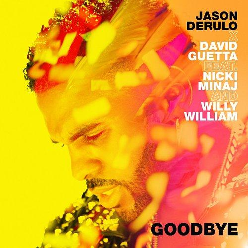 Jason Derulo, David Guetta, Nicki Minaj, Willy William - Goodbye (Single) (2018)
