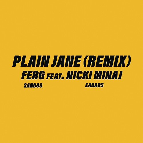 ASAP Ferg & Nicki Minaj - Plain Jane (Remix) (2017)