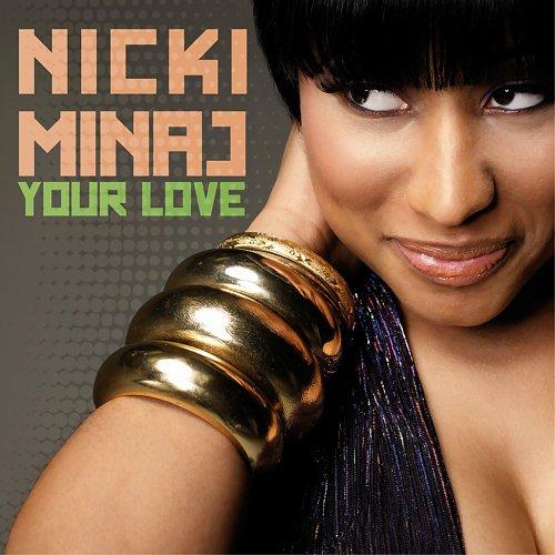 Nicki Minaj - Your Love (Single) (2010)