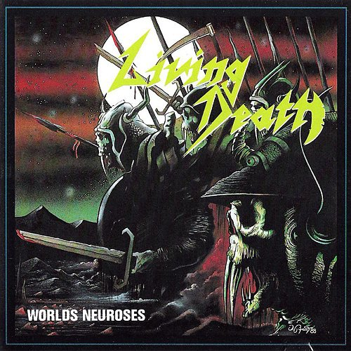 Living Death - Worlds Neuroses (1988)