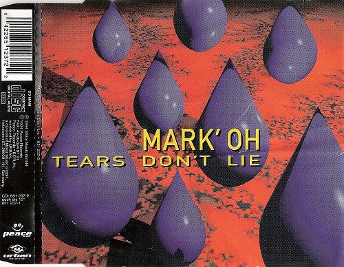 Mark 'Oh - Tears Don't Lie (1994)