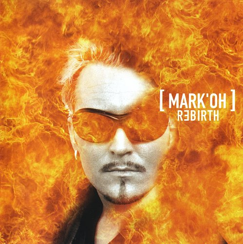 Mark 'Oh - Rebirth (1999)