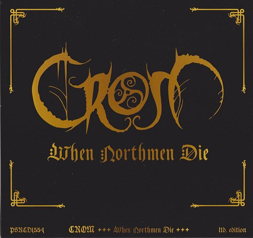 Crom - When Northmen Die (2017)