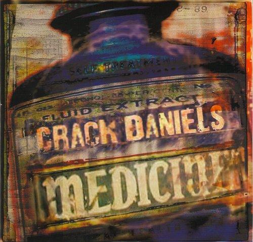 Crack Daniels feat. Eric McFadden & Pat MacDonald - Medicine (2006)