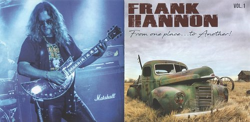 Frank Hannon - From One Place...To Another! Vol.1 (2018)